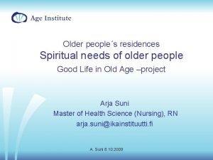 Older peoples residences Spiritual needs of older people