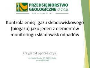 Kontrola emisji gazu skadowiskowego biogazu jako jeden z