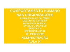 COMPORTAMENTO HUMANO NAS ORGANIZAES ADMINISTRAO DO TEMPO GESTO