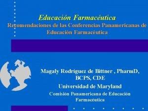 Educacin Farmacutica Recomendaciones de las Conferencias Panamericanas de