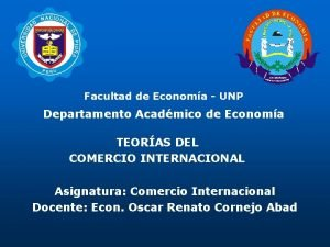 Facultad de Economa UNP Departamento Acadmico de Economa