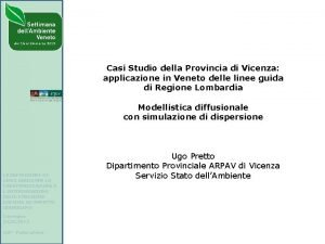 Casi Studio della Provincia di Vicenza applicazione in
