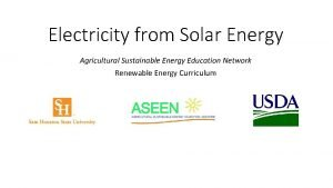 Electricity from Solar Energy Agricultural Sustainable Energy Education