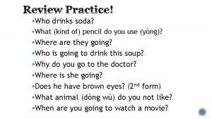 Who drinks soda What kind of pencil do