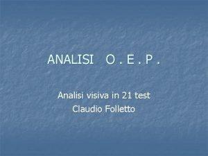 ANALISI O E P Analisi visiva in 21