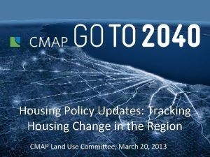 Housing Policy Updates Tracking Housing Change in the