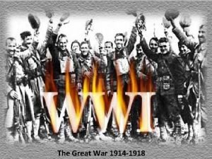The Great War 1914 1918 Underlying Causes of