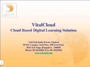 Vital Cloud Based Digital Learning Solution Tele Vital