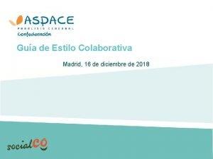 Gua de Estilo Colaborativa Madrid 16 de diciembre