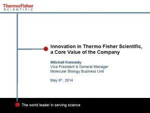 Innovation in Thermo Fisher Scientific a Core Value