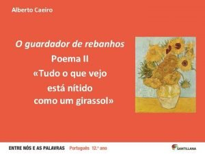 Alberto Caeiro O guardador de rebanhos Poema II