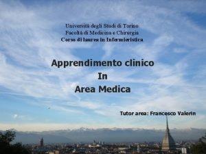 Universit degli Studi di Torino Facolt di Medicina