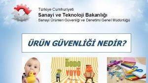 Trkiye Cumhuriyeti Sanayi ve Teknoloji Bakanl Sanayi rnleri