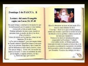 Domingo 3 de PASCUA B Lectura del santo