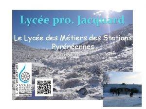 Lyce pro Jacquard Le Lyce des Mtiers des