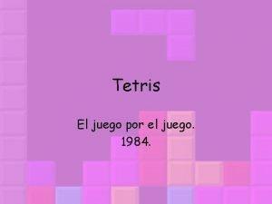 Tetris El juego por el juego 1984 Historia