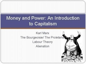 Money and Power An Introduction to Capitalism Karl