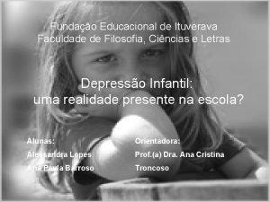 Fundao Educacional de Ituverava Faculdade de Filosofia Cincias