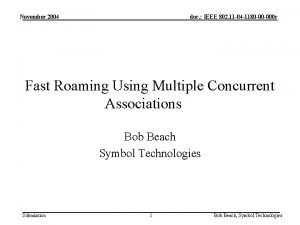November 2004 doc IEEE 802 11 04 1180