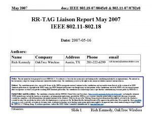 May 2007 doc IEEE 802 18 070045 r