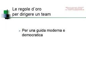 Le regole doro per dirigere un team Per