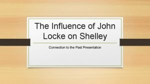 The Influence of John Locke on Shelley Connection