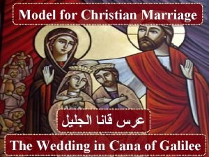Model for Christian Marriage The Wedding in Cana