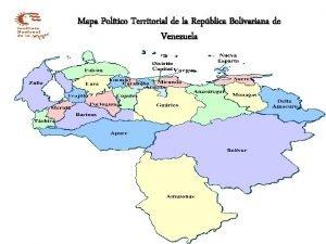 Mapa Poltico Territorial de la Repblica Bolivariana de