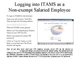 Logging into ITAMS as a Nonexempt Salaried Employee