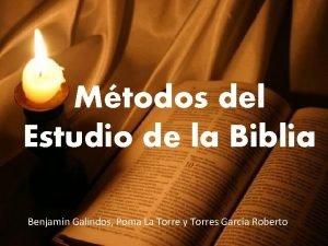 Mtodos del Estudio de la Biblia Benjamn Galindos