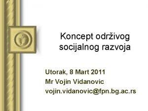 Koncept odrivog socijalnog razvoja Utorak 8 Mart 2011