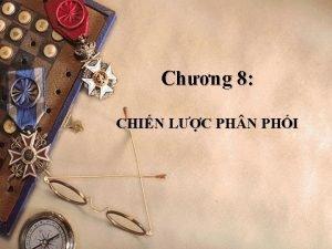 Chng 8 CHIN LC PH N PHI Khi