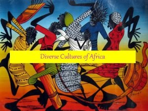 Diverse Cultures of Africa SS 7 G 4