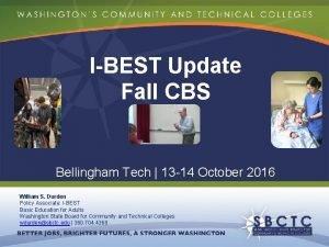 IBEST Update Fall CBS Bellingham Tech 13 14