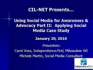 CILNET Presents Using Social Media for Awareness Advocacy