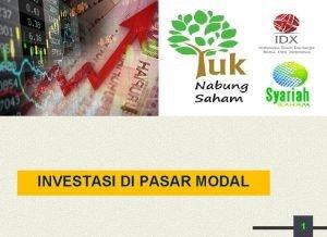 INVESTASI DI PASAR MODAL 1 Pengertian Investasi adalah