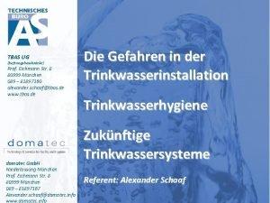 TBAS UG haftungsbeschrnkt Prof Eichmann Str 8 80999