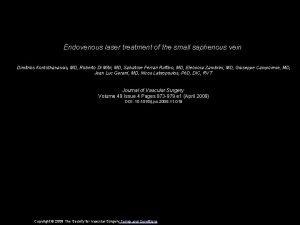 Endovenous laser treatment of the small saphenous vein