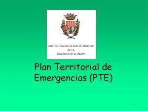 Plan Territorial de Emergencias PTE 1 Legislacin Proteccin