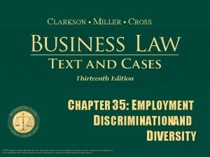 CLARKSON MILLER CROSS CHAPTER 35 EMPLOYMENT DISCRIMINATIONAND DIVERSITY