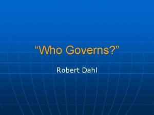 Who Governs Robert Dahl Who Governs Open but