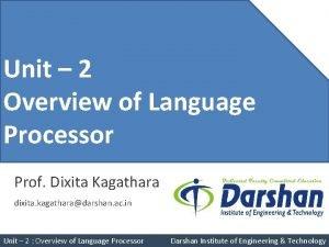 Unit 4 Unit 2 Overview of Language Pushdown