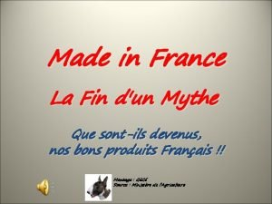 Made in France La Fin dun Mythe Que
