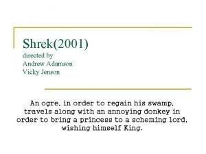 Shrek2001 directed by Andrew Adamson Vicky Jenson An