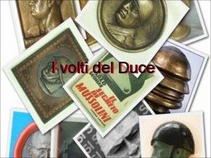 I volti del Duce Immagine n 1 Profilo