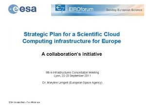 Strategic Plan for a Scientific Cloud Computing infrastructure