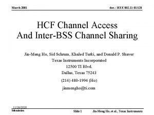 March 2001 doc IEEE 802 11 01128 HCF
