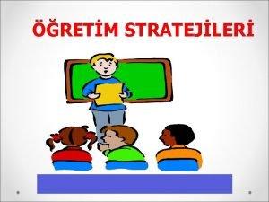 RETM STRATEJLER KuramStratejiYntemTeknik Kuram Strateji Yntem Teknik RETM