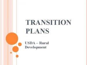 TRANSITION PLANS USDA Rural Development CIVIL RIGHTS LAWS