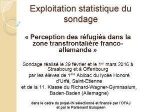 Exploitation statistique du sondage Perception des rfugis dans